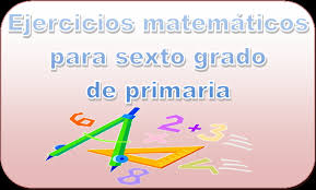 libro de matematicas 6 grado sep 2016 2017 ejercicios matemáticos para sexto grado de primaria material educativo