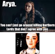 Arya Meme - feels like a good night for game of thrones memes album on imgur