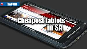 cheapest tablets in sa