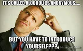 Funny Meme Sayings - alcoholics anonymous funny memes dump a day