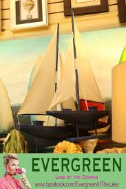 Sailboat Home Decor 1606 Best Evergreen At The Lake Of The Ozarks Images On