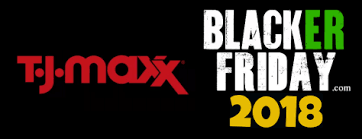 tj maxx black friday 2018 sale deals blacker friday