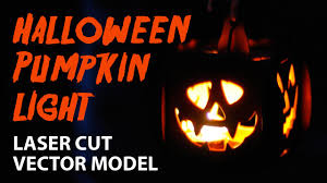 halloween pumpkin light laser cut project plan youtube