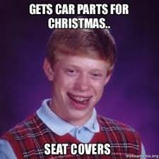 Car Seat Meme - gets car parts for christmas seat covers make a meme