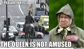 Queen Memes - the queen is not amused peasant by wumc meme center