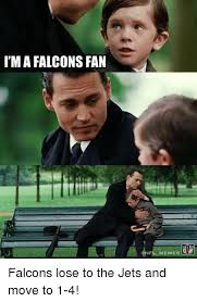 Falcons Memes - ima falcons fan memes falcons lose to the jets and move to 1 4
