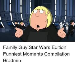 Memes Family Guy - 25 best memes about family guy star wars family guy star wars