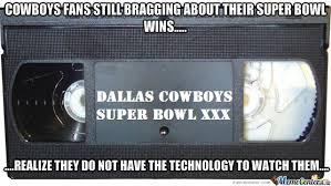 Cowboys Fans Be Like Meme - cowboys fans by recyclebin meme center