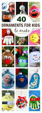 40 ornaments for kids to make that they will love christmas