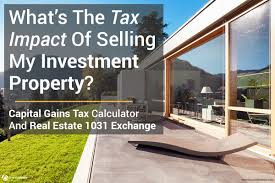 capital gains tax calculator u0026 real estate 1031 exchange