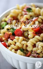 best pasta salad recipe really good pasta salad the best pasta salad recipe