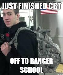 Ranger School Meme - hopeless new cadet just finished cbt off to ranger school