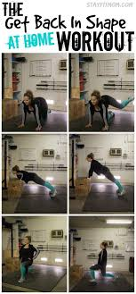stay fit in your own home the get back in shape at home workout workout exercises and