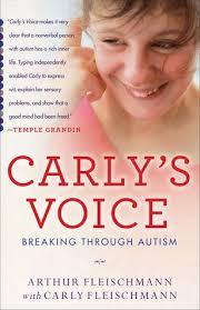 carly s carly s voice breaking through autism by arthur fleischmann