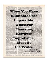 quote definition noun sherlock holmes quote eliminated the impossible dictionary