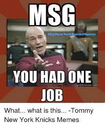 Memes New York - msg ig a new york memes knicks you had one uickmeme com uob what