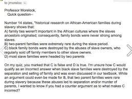 On His Blindness Questions And Answers Dispute About Sociology Quiz Question On Slave Families Ends In