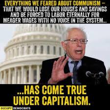 Everything On The Internet Is True Meme - communism vs capitalism bernie sanders know your meme