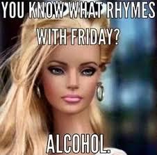 Memes Alcohol - friday memes work alcohol segerios com segerios com
