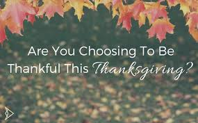 are you choosing to be thankful this thanksgiving