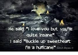 I Love L Meme - he said i love you but you re quite insane l said buckle up