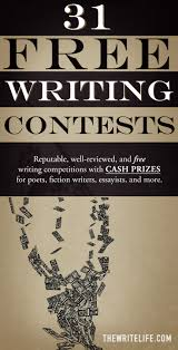 people who write papers for money 31 free writing contests legitimate competitions with cash prizes writing contests
