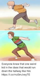 Running Kid Meme - how everyone knew that one weird kid in the class that would run
