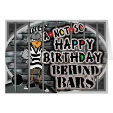 Birthday Card With Bars In Jail On Birthday Greeting Cards Zazzle