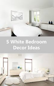 Simple Bedroom Decorating Ideas 5 Simple White Bedroom Decor Ideas To Use In Your Home Contemporist