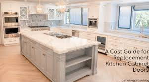 replacement kitchen cabinet doors a cost guide for replacement kitchen cabinet doors