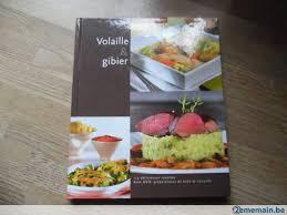 livre cuisine colruyt livre de cuisine colruyt volaille et gibier a vendre 2ememain be