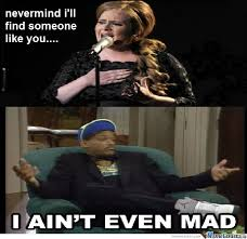 Not Even Mad Meme - images i aint even mad meme