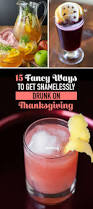 happy thanksgiving lol 15 thanksgiving cocktails that will get anyone drunk