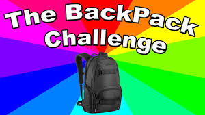 Challenge Origin What Is The Backpackchallenge The Meaning And Origin Of The