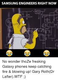 Galaxy Phone Meme - samsung engineers right now no wonder thoze freaking galaxy phones