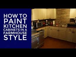 how to paint kitchen cabinets farmhouse style how to paint kitchen cabinets and furniture diy farmhouse look