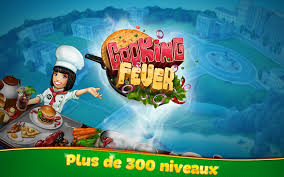 jeux de cuisines cooking fever applications android sur play