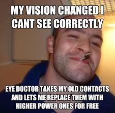 Eye Doctor Meme - livememe com good guy greg