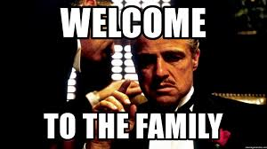Godfather Meme - welcome to the family godfather 2 meme generator