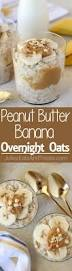 peanut banana overnight oats recipe peanut banana