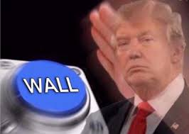 Button Meme - trump wall button meme generator dankland super deluxe