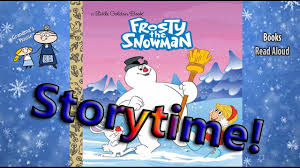 christmas story frosty the snowman read aloud story time