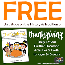 a history of thankfulness unit study on the history and