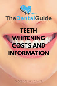 Best Way To Whiten Teeth At Home Teeth Whitening Costs And Information The Dental Guide