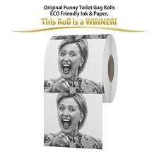 Toilet Paper Roll Meme - hillary clinton toilet paper flip flop flush innoculous com