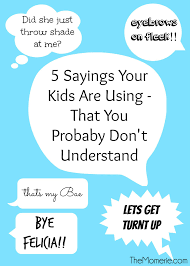5 sayings your are using the momerie