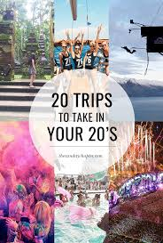 20 trips to take in your 20 s