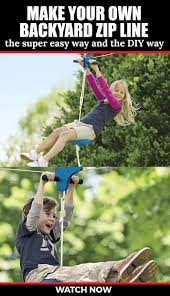 how to make a backyard zipline diy recipes and tips from