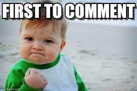 Photo Comment Meme - first to comment success kid original meme on memegen