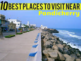 best places for out in pondicherry hello travel buzz